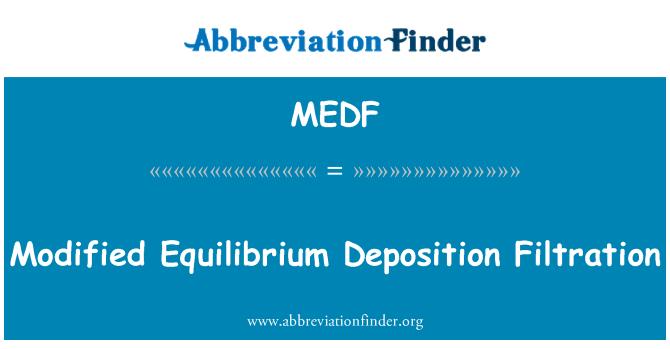 MEDF: Filtración de deposición de equilibrio modificado