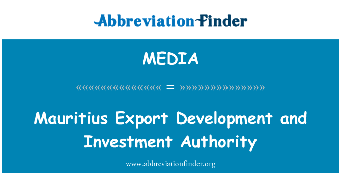 MEDIA: Mauricio Export Development and Investment Authority