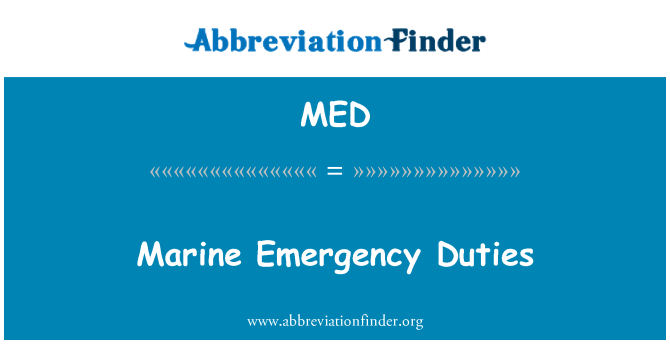MED: Marine Emergency Duties