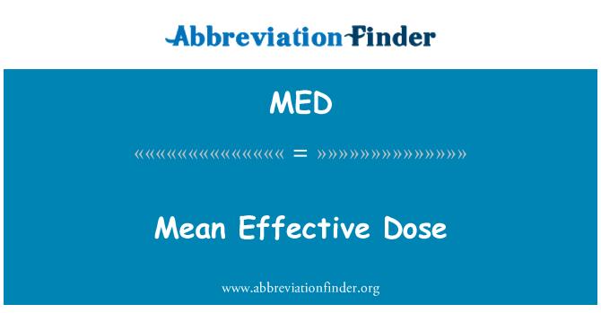 MED: Mean Effective Dose
