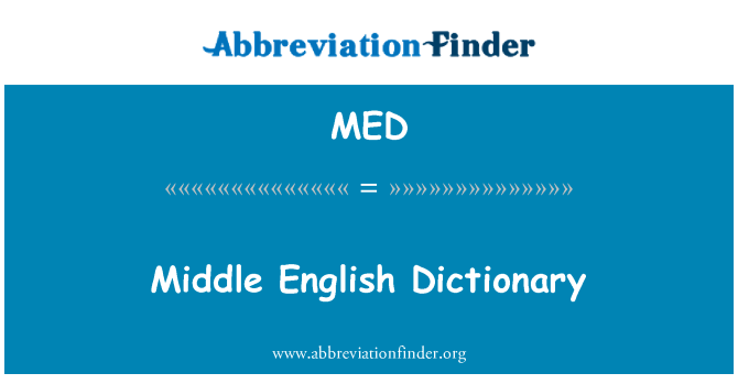 MED: Middle English Dictionary