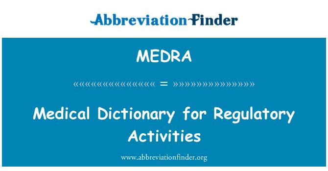 MEDRA: Kamus perubatan bagi aktiviti-aktiviti kawal selia