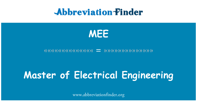 MEE: Master of Electrical Engineering