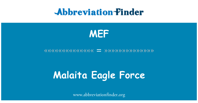 MEF: Malaita Eagle Force