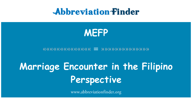 MEFP: Marriage Encounter in the Filipino Perspective