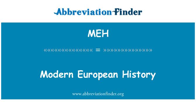 MEH: Modern European History