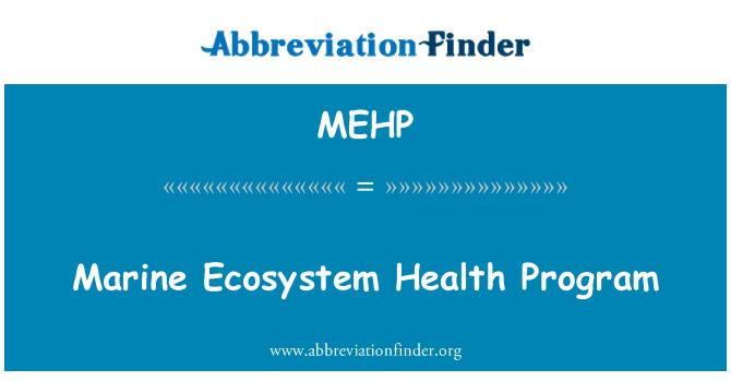 MEHP: Programa de salud del ecosistema marino