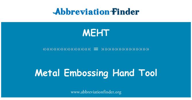 MEHT: Herramienta de mano estampado metal