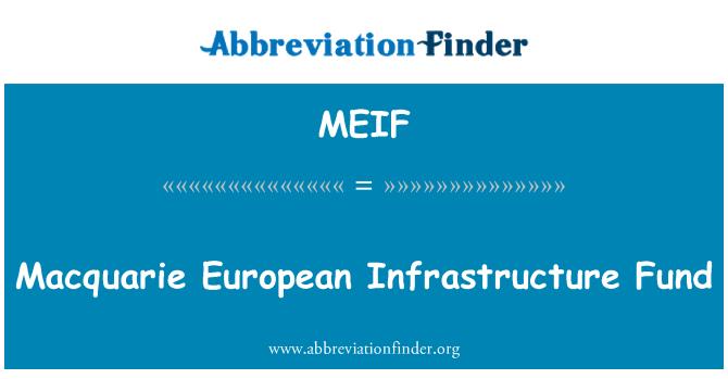 MEIF: بعد یورپی انفراسٹرکچر فنڈ