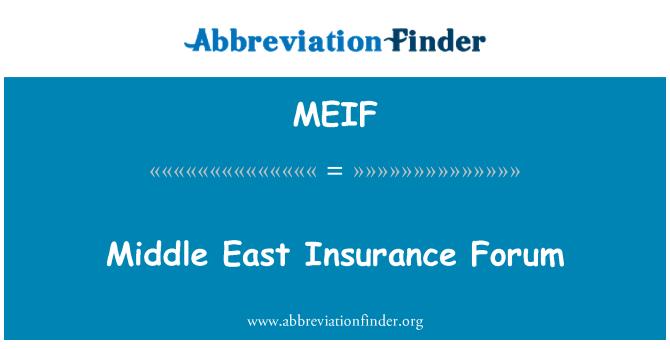 MEIF: Middle East Insurance Forum