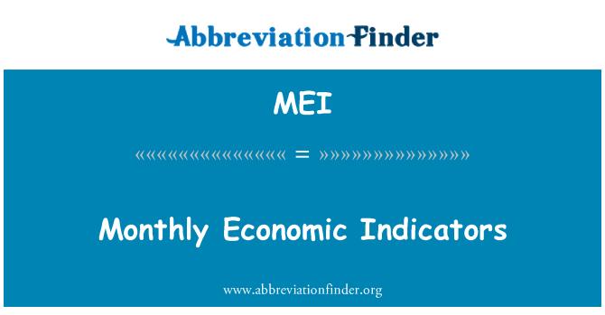 MEI: Monthly Economic Indicators