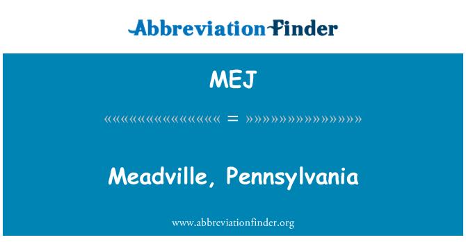 MEJ: Meadville, Pennsylvania