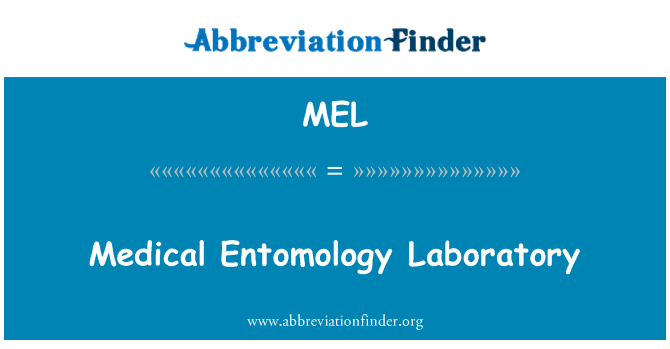 MEL: Medical Entomology Laboratory