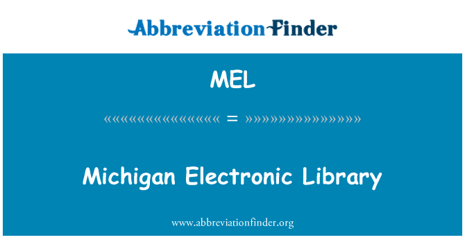 MEL: Michigan Electronic Library