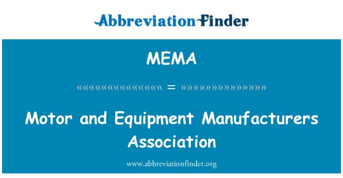 MEMA: Del motor y la Asociación de fabricantes de equipos
