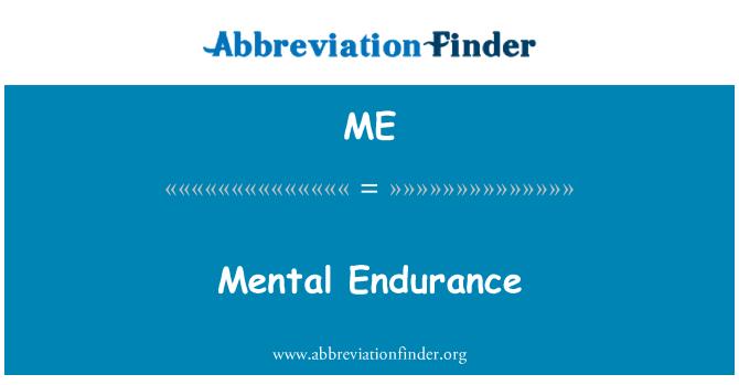 ME: Mental Endurance