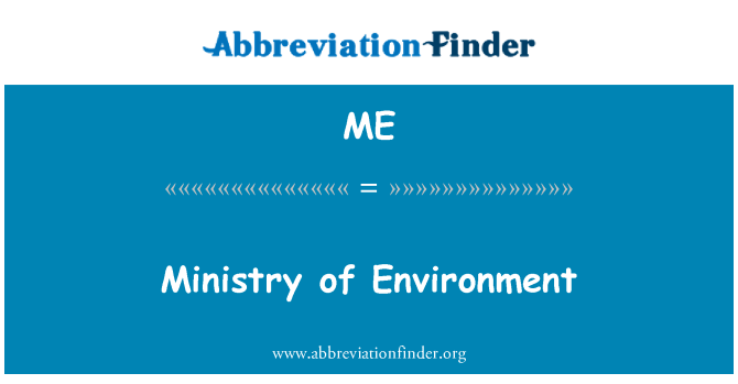 ME: Ministry of Environment