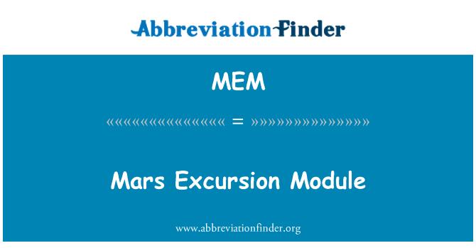 MEM: Mars Excursion Module