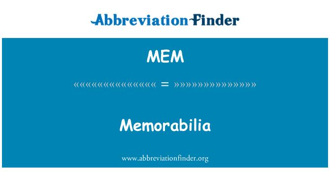 MEM: Memorabilia