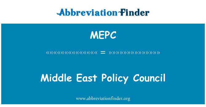 MEPC: Ortadoğu Politikası Konseyi