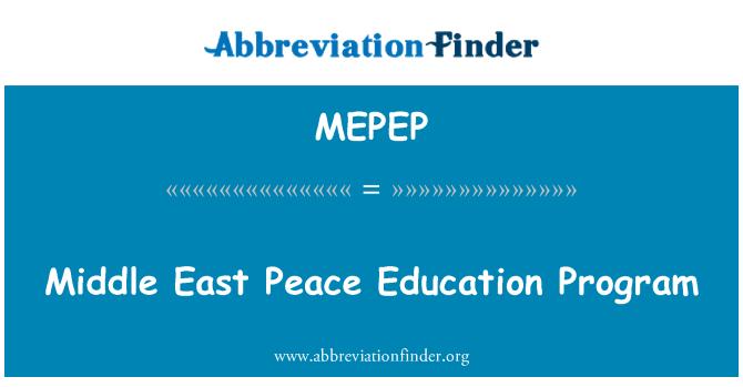 MEPEP: Middle East Peace Education Program