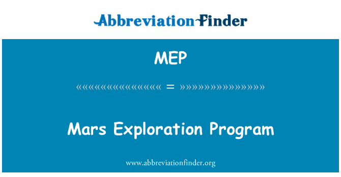 MEP: Mars Exploration Program