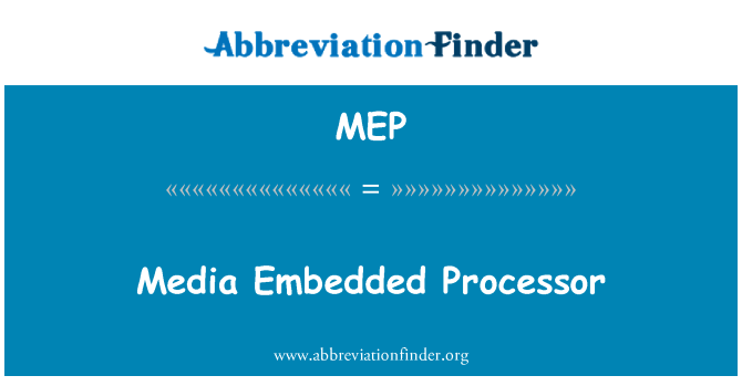 MEP: Media Embedded Processor