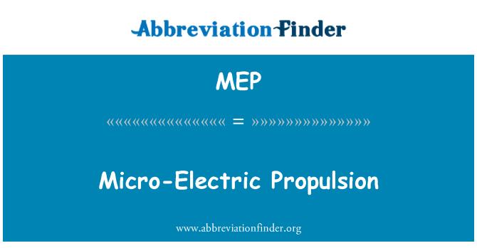 MEP: Micro-Electric Propulsion