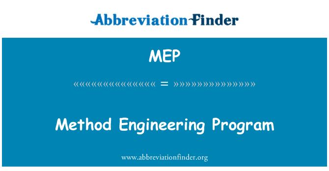 MEP: Method Engineering Program