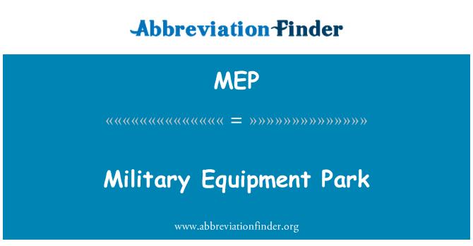 MEP: Military Equipment Park