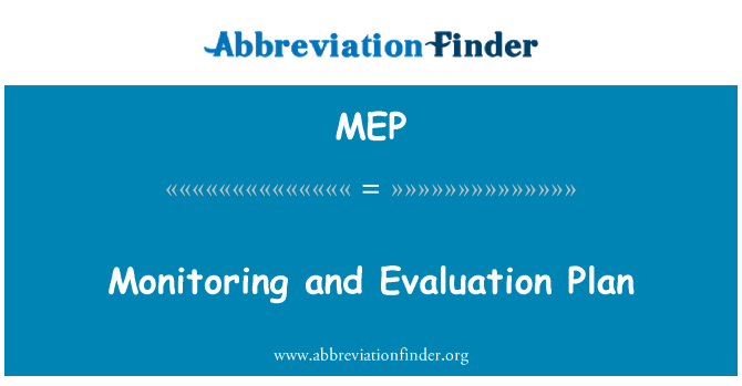 MEP: Monitoring and Evaluation Plan