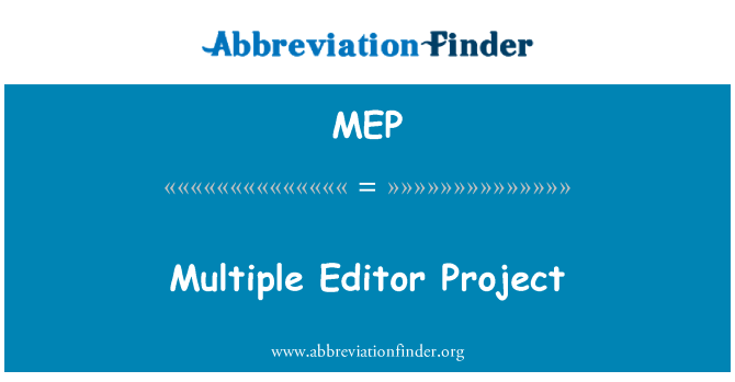 MEP: Multiple Editor Project