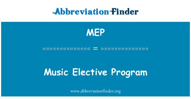 MEP: Music Elective Program