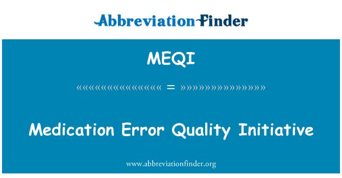 MEQI: Iniciativa de calidad Error de medicación