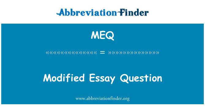 MEQ: Modified Essay Question