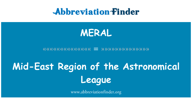 MERAL: Mid-East Region of the Astronomical League