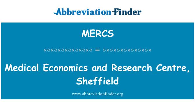 MERCS: Centro de investigación, Sheffield y Medical Economics