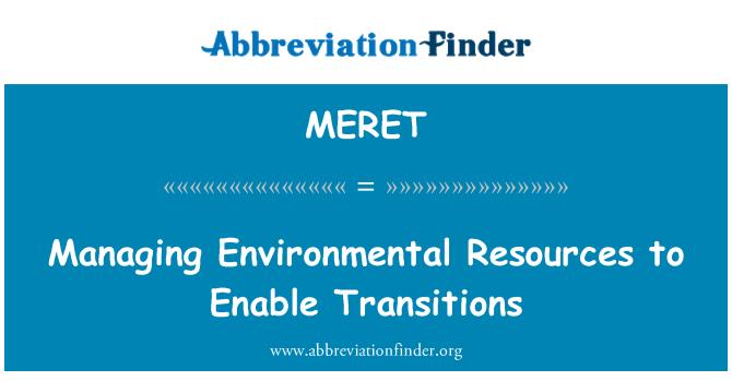 MERET: Řízení environmentálních zdrojů Povolit přechody