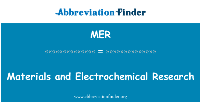 MER: Materials and Electrochemical Research