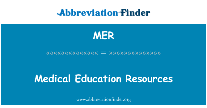 MER: Medical Education Resources