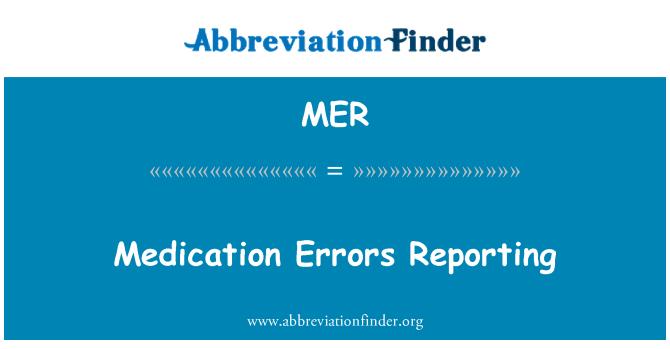 MER: Medication Errors Reporting