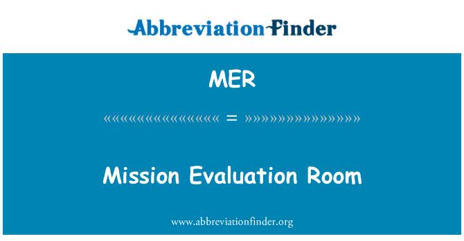 MER: Mission Evaluation Room