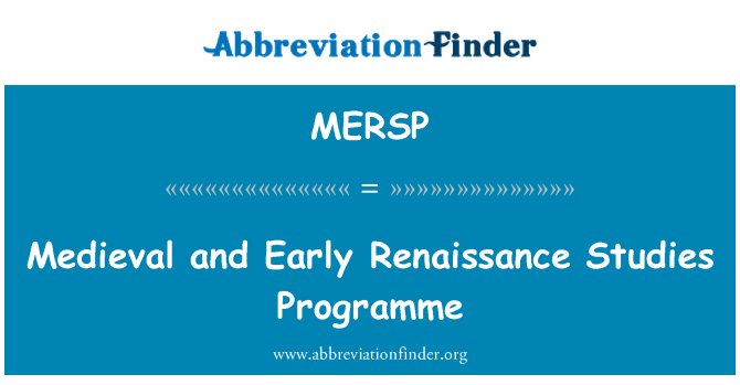 MERSP: Medieval and Early Renaissance Studies Programme