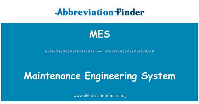 MES: Maintenance Engineering System