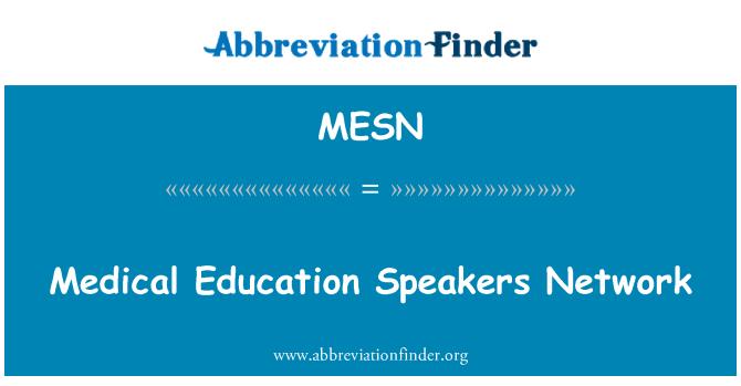 MESN: Medical Education Speakers Network