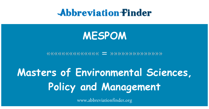 MESPOM: Masters of Environmental Sciences, Policy and Management