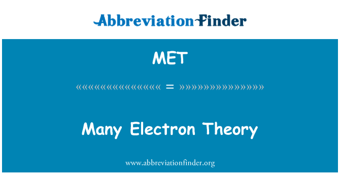 MET: Many Electron Theory