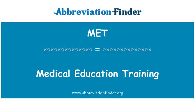 MET: Medical Education Training