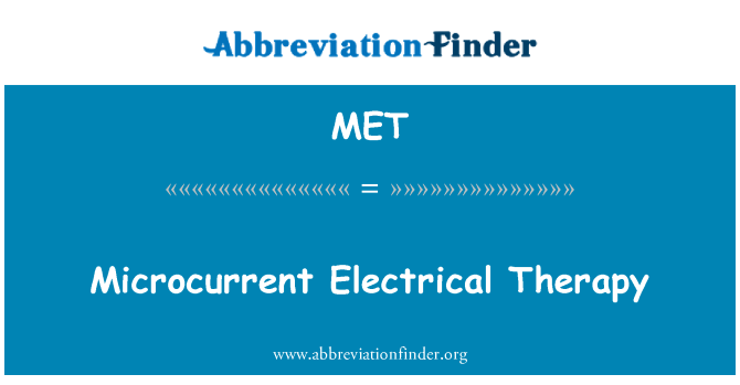 MET: Microcurrent Electrical Therapy