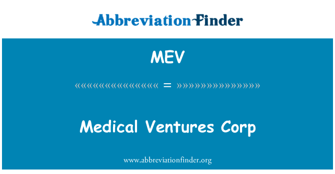 MEV: Medical Ventures Corp